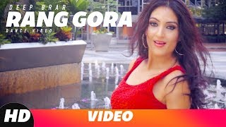 Rang Gora (Dance ) | Akhil | Deep Brar | BOB | Latest Punjabi Song 2018 | Speed Records