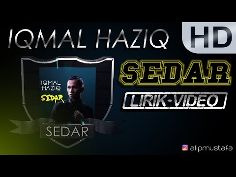 Iqmal Haziq - Sedar (Lirik HD)