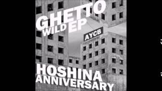 Hoshina Anniversary - Ghetto Wild