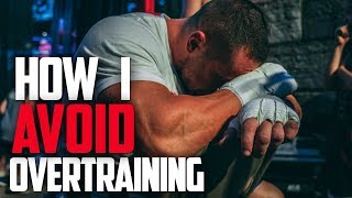 How I Avoid Overtraining - Cardio Confessions 2 | Tiger Fitness