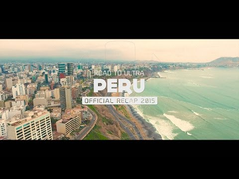 Road To ULTRA PERU 2015 (Official 4K Recap)