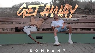 Kompany - Getaway (Official Music Video)