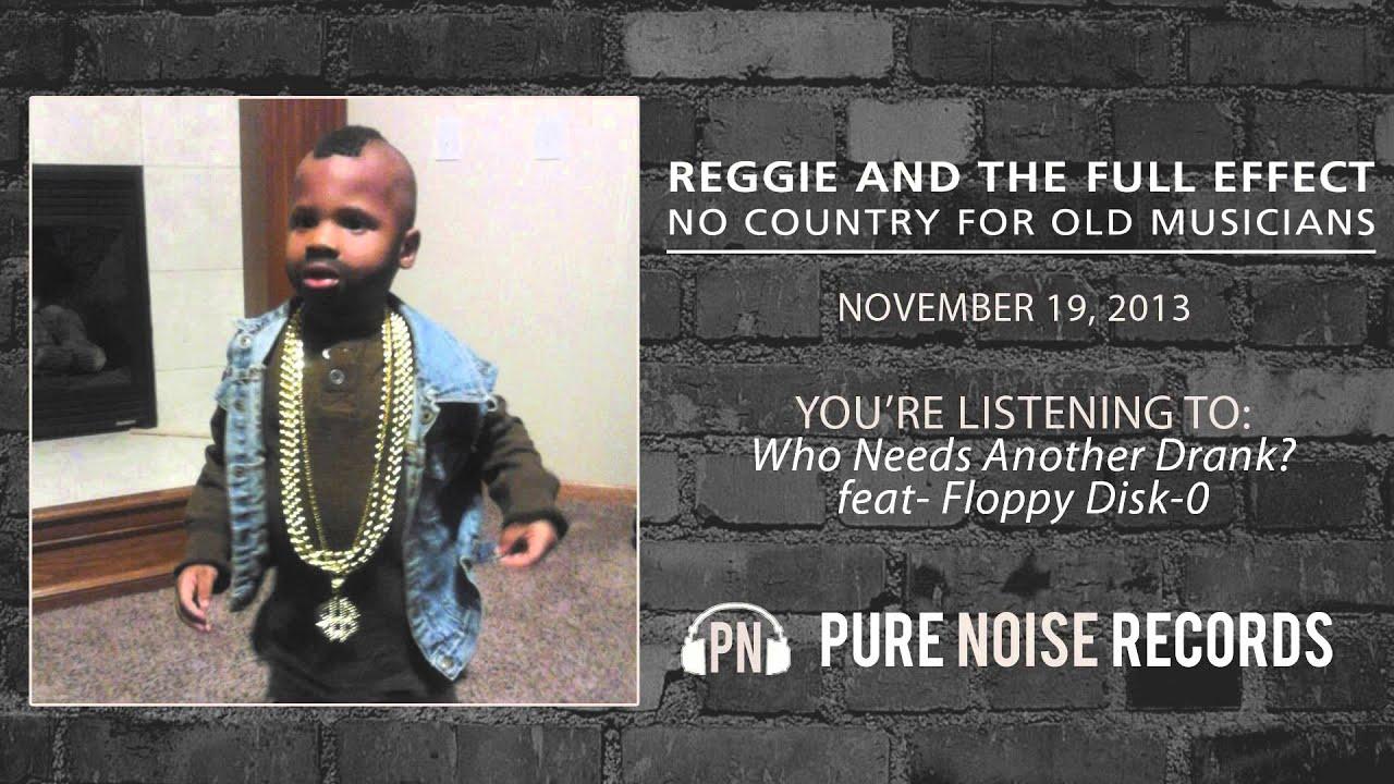 Reggie And The Full Effect G Lyrics