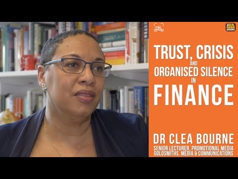 Real Media: Trust, Crisis & Organised Silence in Finance