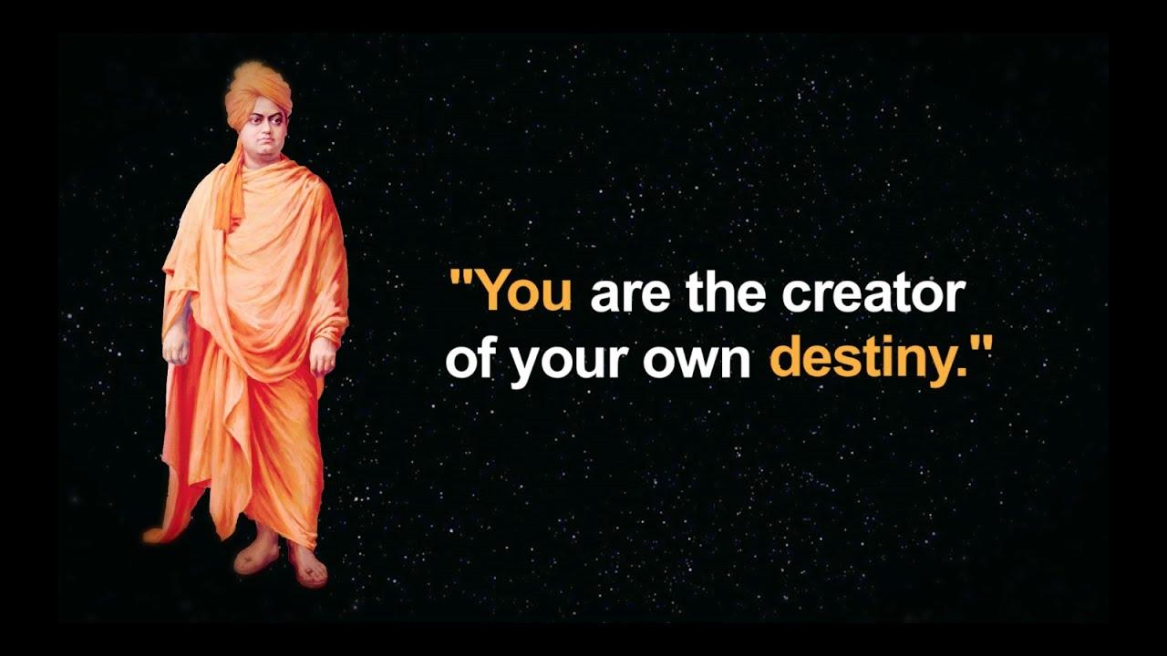 Create your own destiny by Swamy Vivekananda