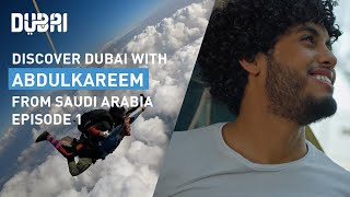 Explore Dubai's Thrilling Activities with AbdulKareem: Episode 1 | Visit Dubai
