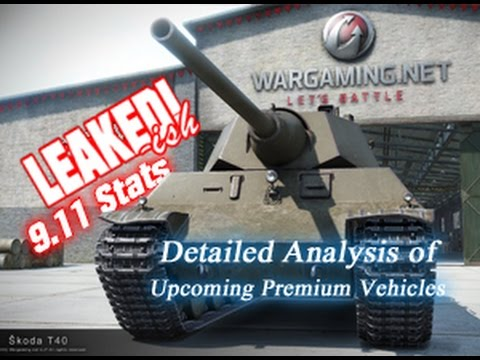 LEAKED!-ish - 9.11 Detailed Analysis of Upcoming Premiums || World of Tanks