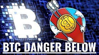 Bitcoin Danger Below!
