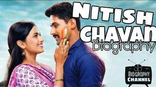 Nitish Chavan Biography.(लागिंर झाल जी)