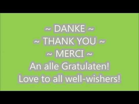 Danke Fur Die Geburtstagswunsche 2014 Youtube