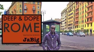 Lounge Music Chill Deep House Playlist DJ Mix by JaBig DEEP DOPE ROME