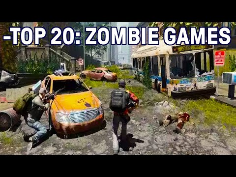 Top 20 Zombie Survival Video Games