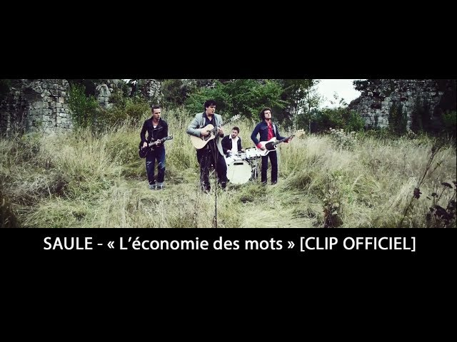 SAULE - L'économie des mots [CLIP OFFICIEL]