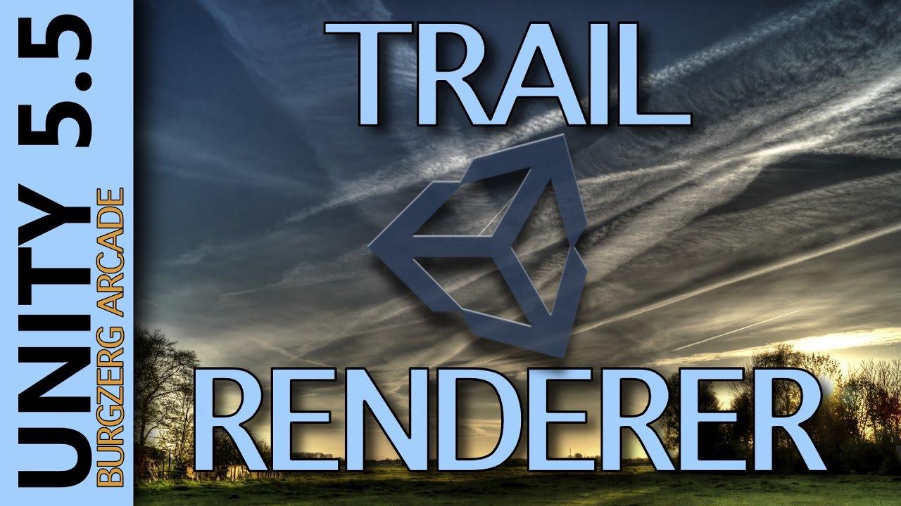 Unity 5 5 Trail Renderer