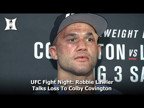 UFC Fight Night: Robbie Lawler Talks Loss To Colby Covington In Newark, NJ