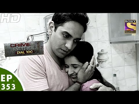 Crime Patrol Dial 100 - क्राइम पेट्रोल - Episode 353 - 3rd January, 2017