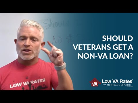 should-veterans-get-a-non-va-loan?
