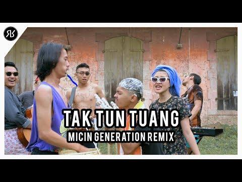 RUANG RAGA MUSIK : TAK TUN TUANG - ISIL (MICIN GENERATION REMIX)