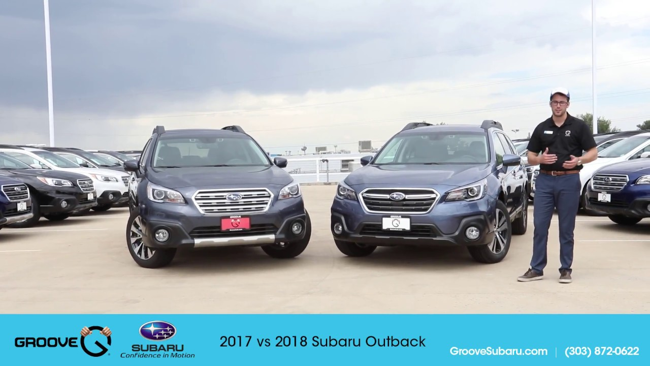 2017 Vs 2018 Subaru Outback What S The Difference