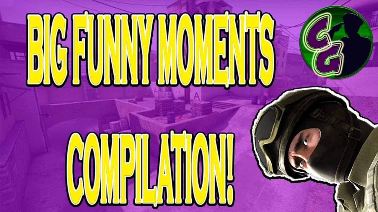 CSGO FUNNY MOMENTS  BIG AND FUNNY COMILATION!