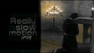 Really Slow Motion ~ IRON (Das Geheimnis der Hebamme, 2016)