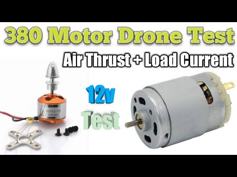 380 DC Motor Drone Test, Air Thrust, Load Current Check
