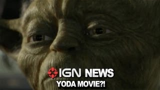 IGN News - Will Yoda Get His Own Solo Star Wars Movie?