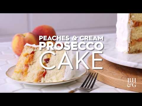 Peaches & Cream Prosecco Cake | Eat This Now | Better Homes & Gardens