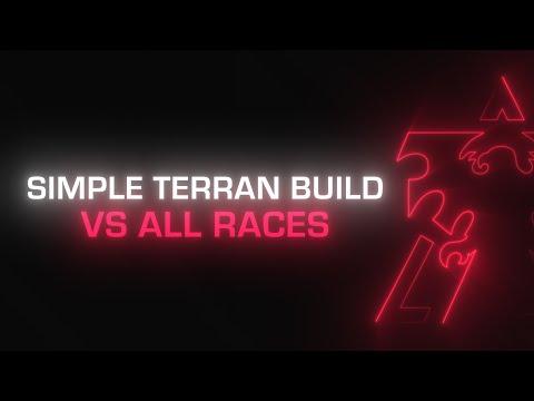 Starcraft 2: Simple Terran BO vs All Races
