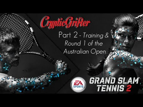 Grand Slam Tennis 2 - Part 2 Training & Round 1 of the Australian Open