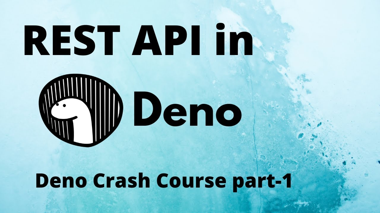 How to Build a REST API in Deno | Deno Crash Course (Part-1)