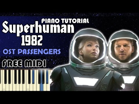 How to play: Superhuman - 1982 (OST Passengers) | Tutorial Piano + MIDI