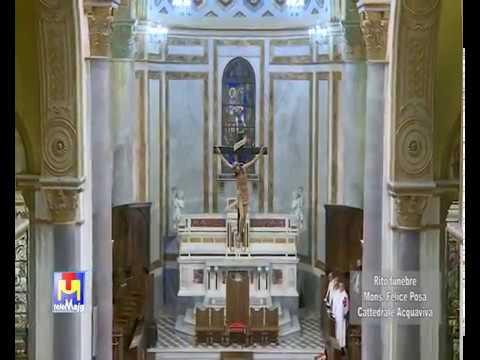 Rito funebre Mons. Felice Posa Cattedrale Acquaviva delle Fonti 25 10 2017