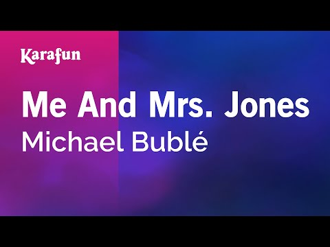 Karaoke Me And Mrs Jones  Michael Bublé *