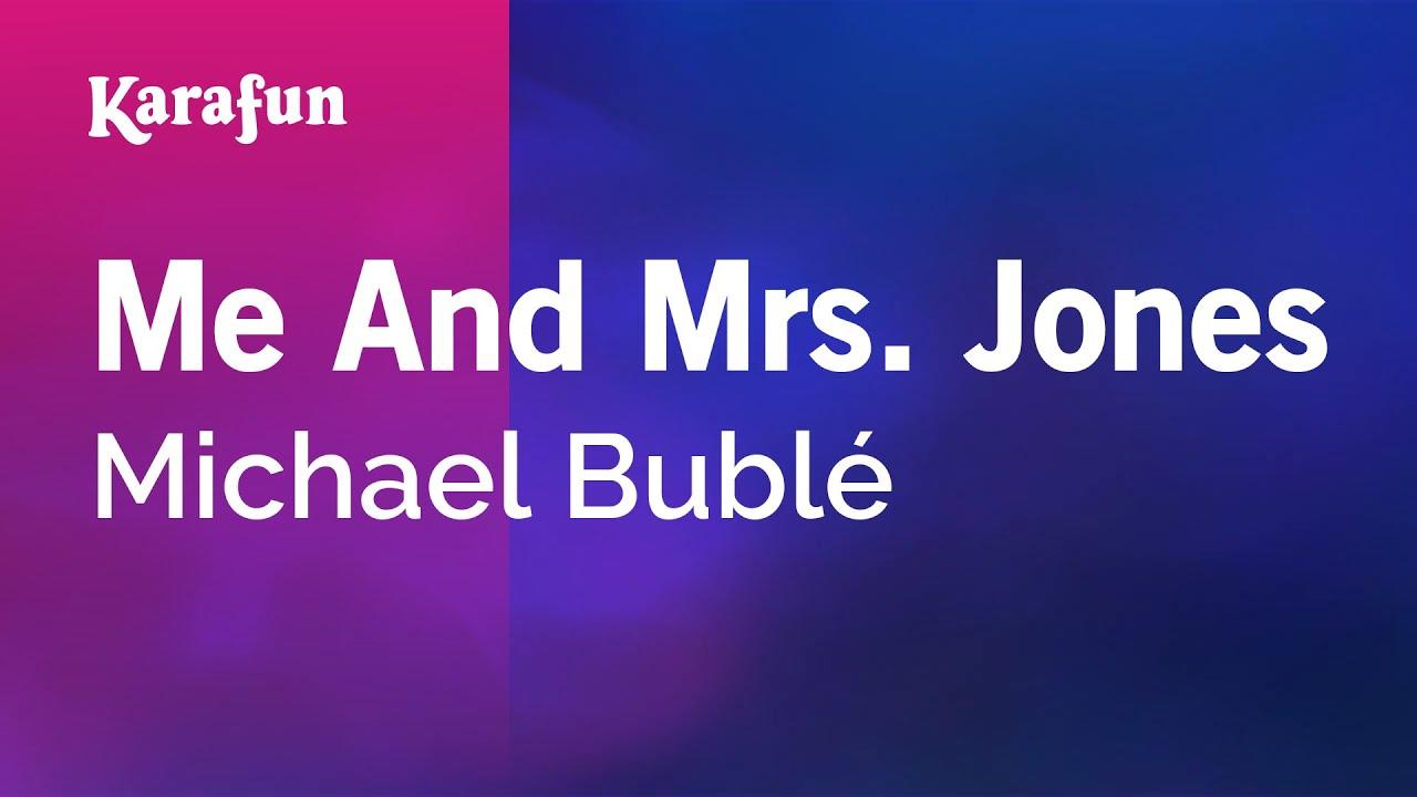 Karaoke me and mrs. Jones michael bublé * youtube.
