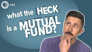 What the Heck Is: A Mutual Fund