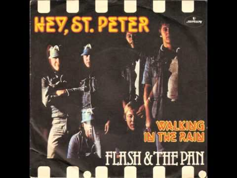 Flash & The Pan - Hey, St. Peter