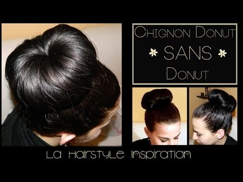 【Astuce】 Chignon donut SANS DONUT | L.A Hairstyle Inspiration - YouTube