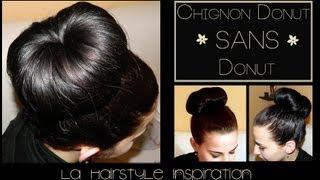 【Astuce】 Chignon donut SANS DONUT | L.A Hairstyle Inspiration