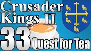 "Crusader Kings 2 Wessex ""Aquitaine + Rebel Beatdown"" EP:33"