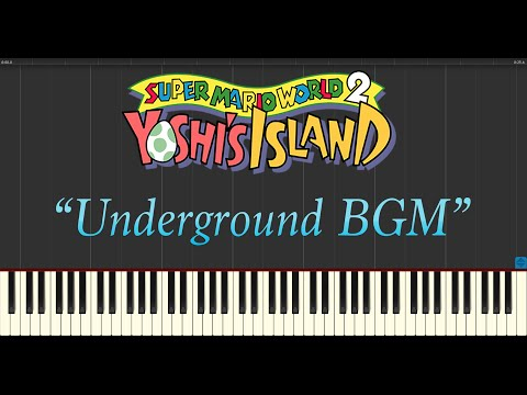 Super Mario World 2: Yoshi's Island - Underground BGM (Piano Tutorial Synthesia)