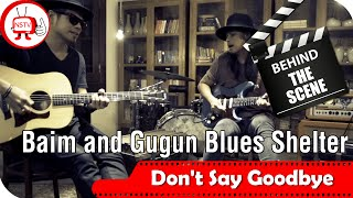 baim and gugun blues shelter behind the scenes video clips dont say goodbye tv musik indonesia
