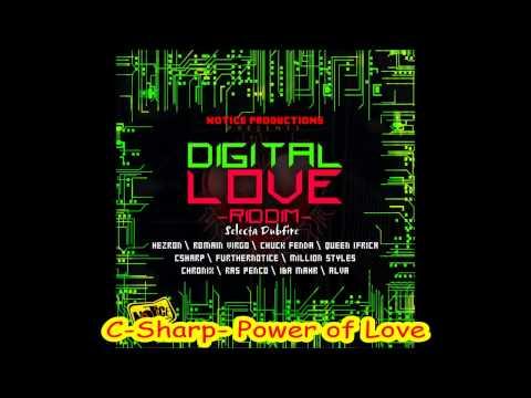 C-Sharp- Power of Love (Digital Love Riddim Nov 1012)