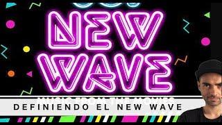 Que es el New Wave