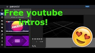 How to get free lit youtube video intros panzoid no