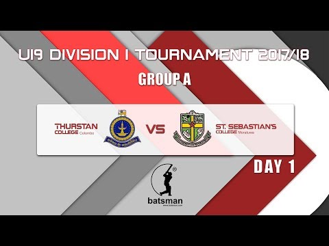 Under 19 Division 1 Season 2017/18 (Thurstan College, Colombo vs St. Sebastian's College, Moratuwa)