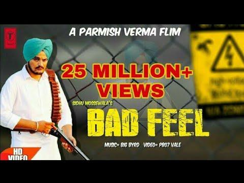 Bad Feel | Sidhu Mossewala ft. Guri Namana | Parmish Verma | New Punjabi Video 2017 |