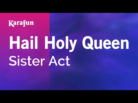 Karaoke Hail Holy Queen - Sister Act *