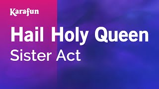 Karaoke Hail Holy Queen - Sister Act *