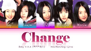 Baby V.O.X (베이비복스) Change - Han/Rom/Eng Lyrics (가사) [1998]